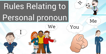 Rules Relating to Personal Pronoun