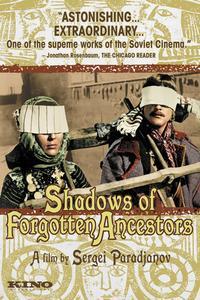 Watch Shadows of Forgotten Ancestors Online Free in HD