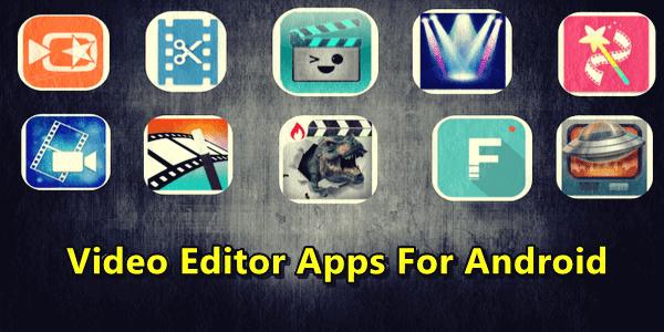 أفضل-تطبيقات-المونتاج-وتحرير-الفيديو-للأندرويد