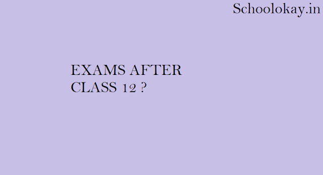 EXAMS AFTER 12 |SCIENCE |COMMERCE | ARTS