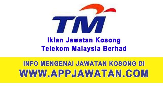 Mohon segera jawatan kosong di Telekom Malaysia Berhad (TM)