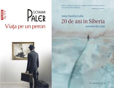 Viața pe un peron de Octavian Paler și 20 de ani în Siberia de Anița Nandriș-Cudla