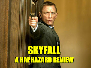 Skyfall the HaphazardStuff Review