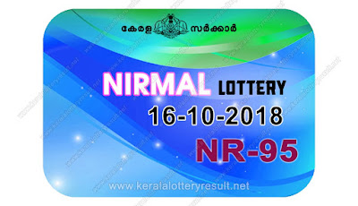 KeralaLotteryResult.net, kerala lottery kl result, yesterday lottery results, lotteries results, keralalotteries, kerala lottery, keralalotteryresult, kerala lottery result, kerala lottery result live, kerala lottery today, kerala lottery result today, kerala lottery results today, today kerala lottery result, nirmal lottery results, kerala lottery result today nirmal, nirmal lottery result, kerala lottery result nirmal today, kerala lottery nirmal today result, nirmal kerala lottery result, live nirmal lottery NR-95, kerala lottery result 16.11.2018 nirmal NR 95 16 november 2018 result, 16 11 2018, kerala lottery result 16-11-2018, nirmal lottery NR 95 results 16-11-2018, 16/11/2018 kerala lottery today result nirmal, 16/11/2018 nirmal lottery NR-95, nirmal 16.11.2018, 16.11.2018 lottery results, kerala lottery result October 16 2018, kerala lottery results 16th November 2018, 16.11.2018 week NR-95 lottery result, 16.11.2018 nirmal NR-95 Lottery Result, 16-11-2018 kerala lottery results, 16-11-2018 kerala state lottery result, 16-11-2018 NR-95, Kerala nirmal Lottery Result 16/11/2018