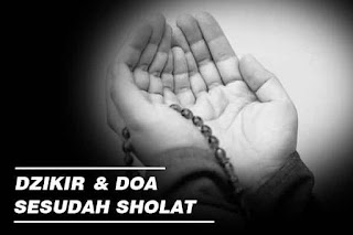 Doa dan Dzikir Sesudah Sholat Lima Waktu