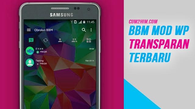 BBM Mod Transparan Versi v3.2.2.8 Apk Terbaru
