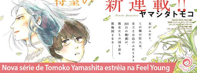 Nova série de Tomoko Yamashita estréia na Feel Young