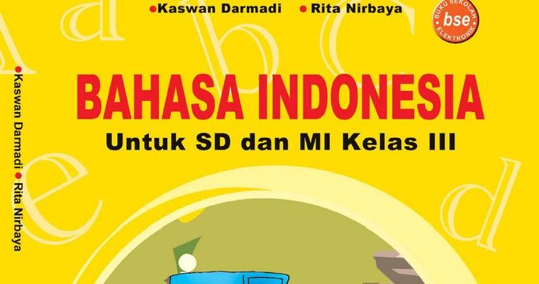 Latihan Soal Bahasa Indonesia Semester 1 Kelas 3 Sd Mi 1 Kumpulan Uji Kompetensi