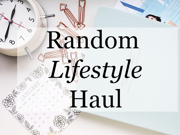 Random Lifestyle Haul