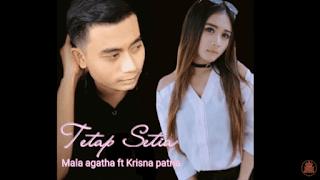 Lirik Lagu Memilih Cinta - Mala Agatha feat Krisna Patria