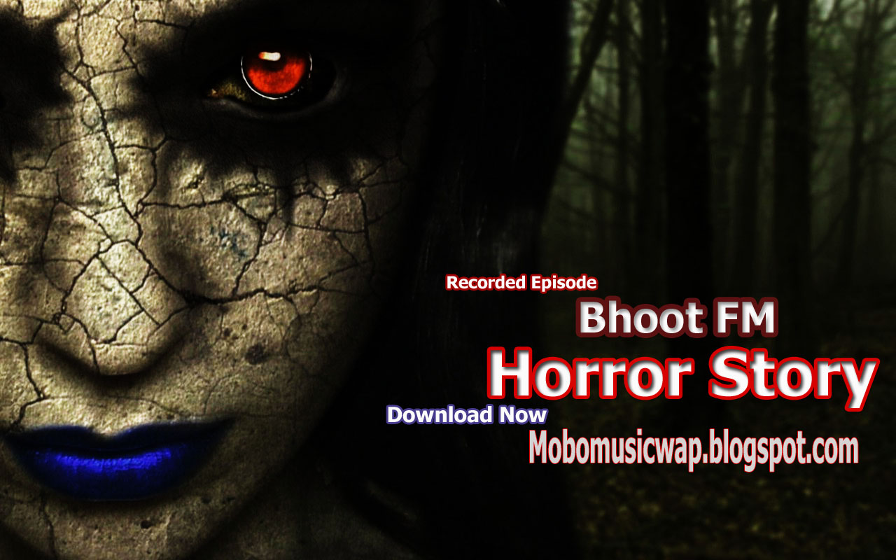 Bhoot FM - 06 JAN 2017 - Recorded Episode High Quality Mp3