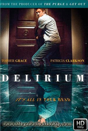 Delirium [1080p] [Latino-Ingles] [MEGA]