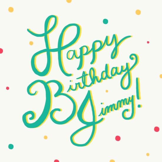 Hello!: Happy Birthday, Jimmy