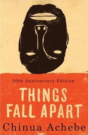 10 Must-Read Books That Changed The World - Things Fall Apart by Chinua Achebe