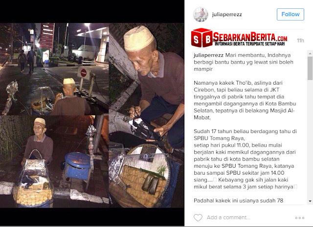 Inilah Kakek Tho'ib Penjual Tahu Yang Dagangannya di Share Julia Perez Di Instagram.