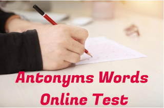 English  Antonyms(Opposite Word) Test Online