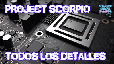 Todos los detalles de Project Scorpio