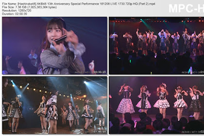 AKB48 13th Anniversary Special Performance 181208 LIVE 1730 (Part 2)