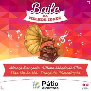 Pátio Alcântara promove 'Baile da melhor idade'