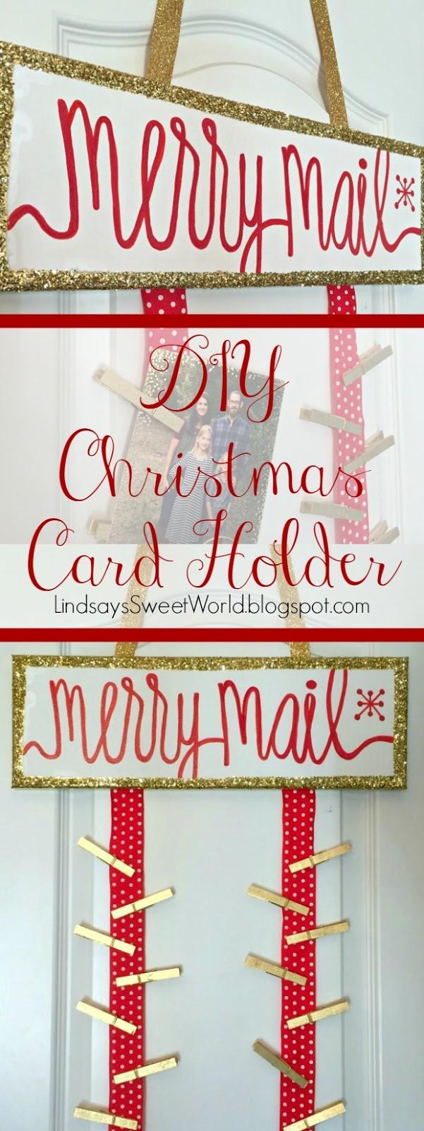 Lindsay S Sweet World Diy Christmas Card Holder