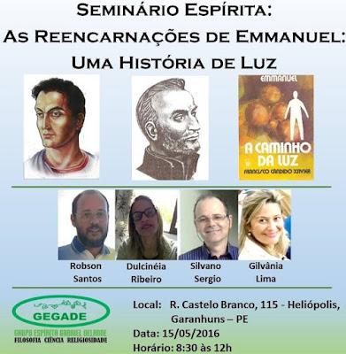 SEMINÁRIO ESPÍRITA - AS REENCARNAÇÕES DE EMMANUEL: Uma História de Luz