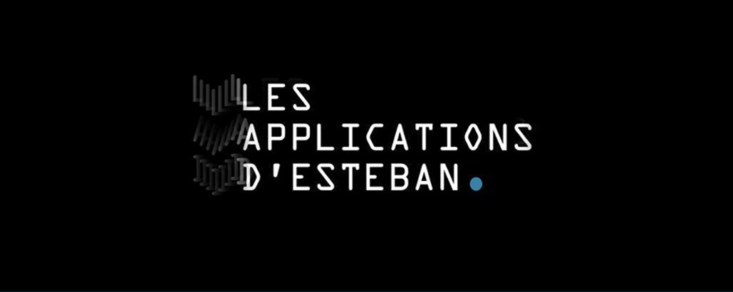 Les Applications d'Esteban