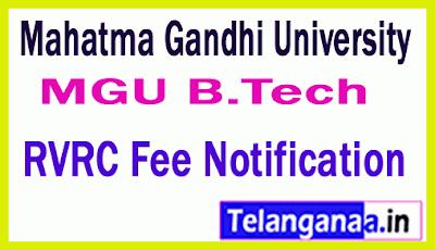Mahatma Gandhi University B Tech 1st/ 3rd/ 5th Sem  RVRC Fee Notification
