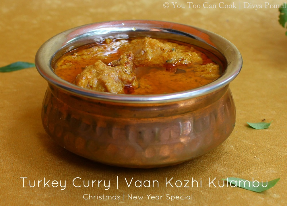 Turkey curry vaan kozhi kulambu christmas recipes new year turkey curry vaan kozhi kulambu christmas recipes new year recipes forumfinder Image collections