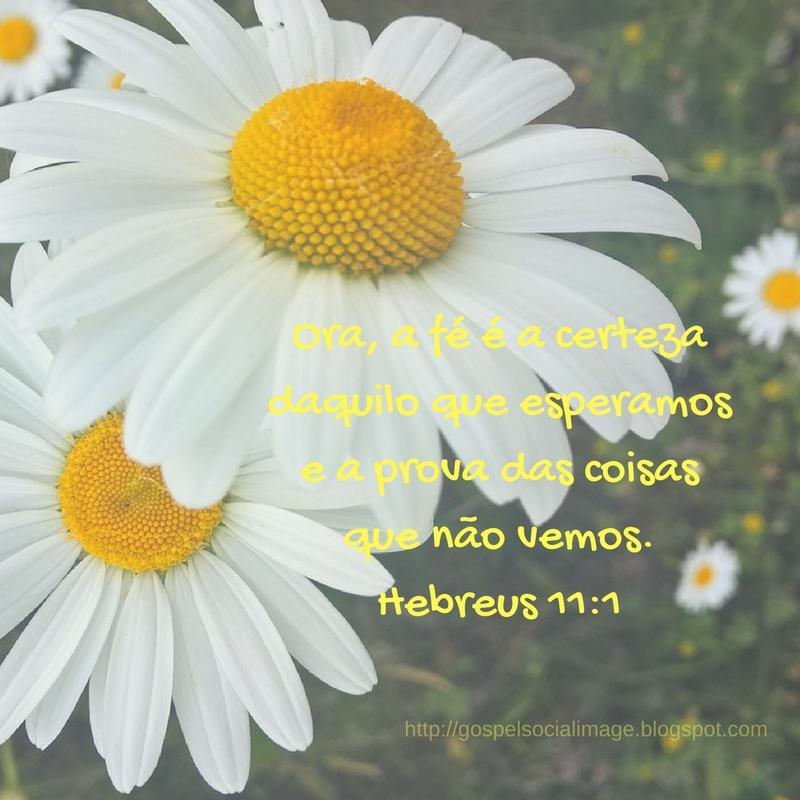 Imagens bonitas evangélicas de fé - Hebreus 11.1