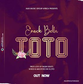 Enock Bella - Toto