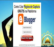 Aprenda Como Criar Pagina de Captura Gratis na Plataforma Blogger