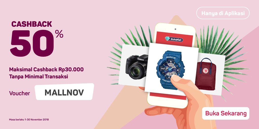 Bukalapak - Promo Voucher Cashback s.d 50% di Bukamall (s.d 30 Nov 2018)