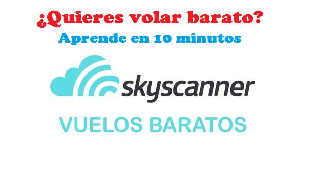 Comparación de vuelos gratuita en Skyscanner