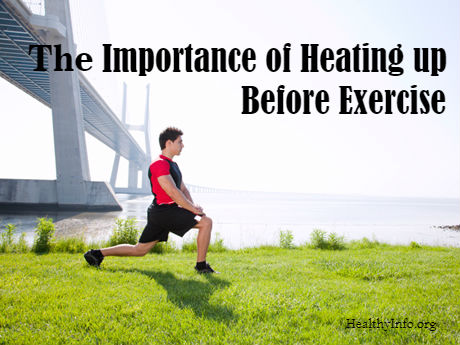 The importance of Heating up Before Exercise