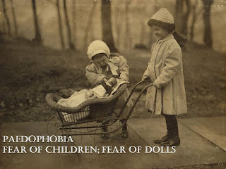 Paedophobia, fear of children, fear of doll