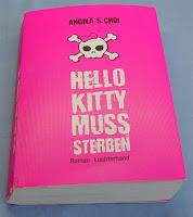 Hello Kitty muss sterben von Angela S. Choi