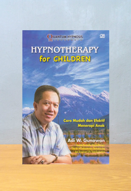 HYPNOTHERAPY FOR CHILDREN, Adi W. Gunawan