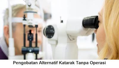 pengobatan alternatif katarak tanpa operasi mata