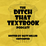 Ditch That Textbook Podcast