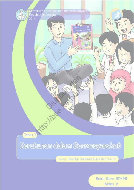 Download Buku Guru Kurikulum 2013 SD Kelas 5 Kerukunan dalam Bermasyarakat