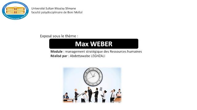 Théorie des organisations : Max WEBER (exposé)