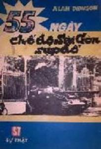 55 ngày chế độ Sài Gòn sụp đổ - Alan Dowson