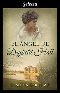 El angel de Dryfield Hall- Claudia Cardozo
