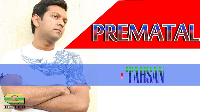 Prematal Lyrics (প্রেমাতাল) - Tahsan