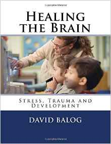 https://www.amazon.com/Healing-Brain-Stress-Trauma-Development/dp/1535179058/ref=sr_1_1?ie=UTF8&qid=1473831465&sr=8-1&keywords=david+balog