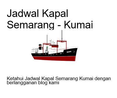 jadwal kapal semarang kumai