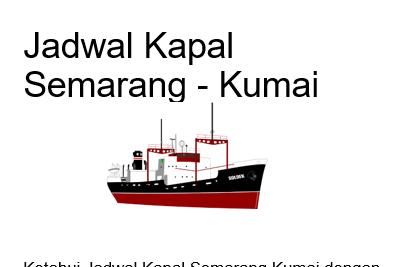 Jadwal Kapal Semarang Kumai Januari 2019