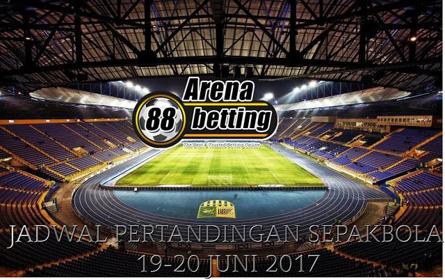 Jadwal dan Pasaran Bola Malam Ini, Selasa 20-21 Juni 2017