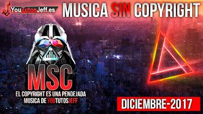 Musica sin copyright de 2017, libre de derechos de autor, musica gratis