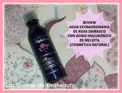 Review Agua extraordinaria de rosa damasco con ácido hialurónico de Melvita. Cosmética Natural.